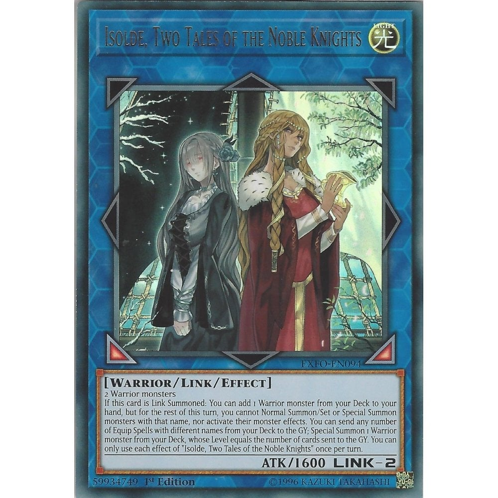 TWO TALES OF THE NOBLE KNIGHTSUltra RareEXFO-EN094 YuGiOh ISOLDE
